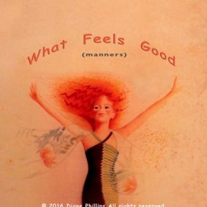"""What Feels Good"" – Audio"